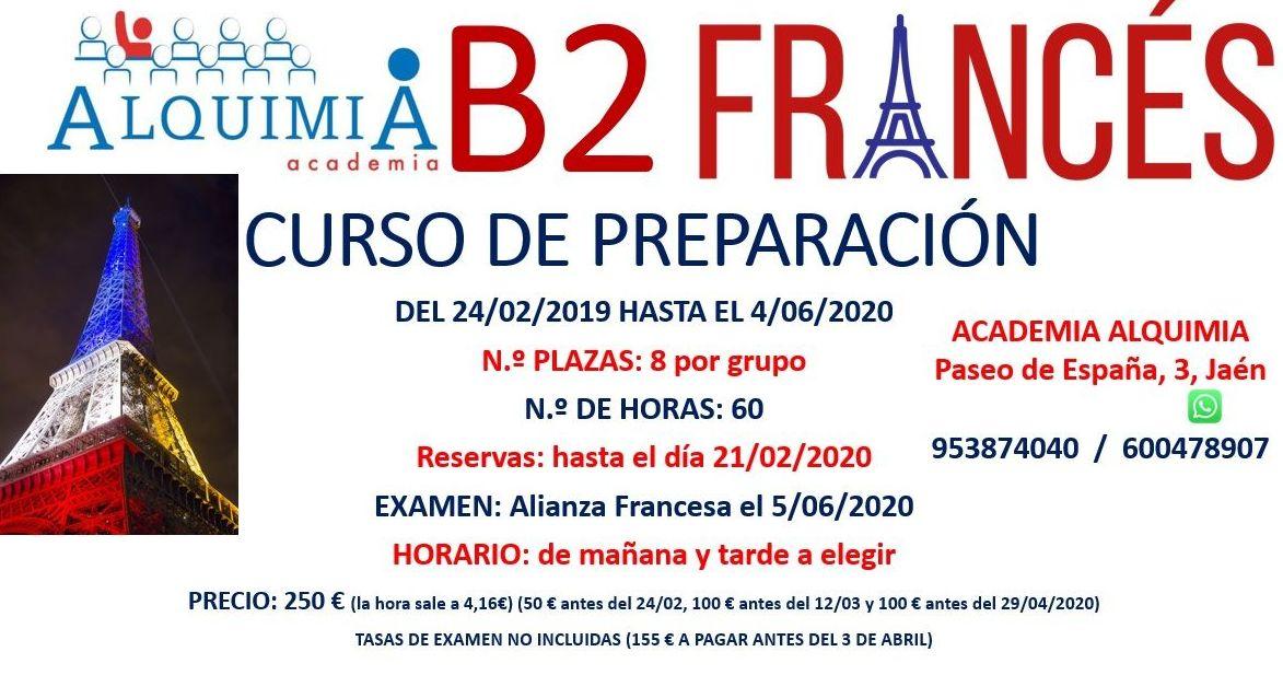 B2 Francés, partiendo de nivel B1 (examen alianza francesa 5/06/2020)