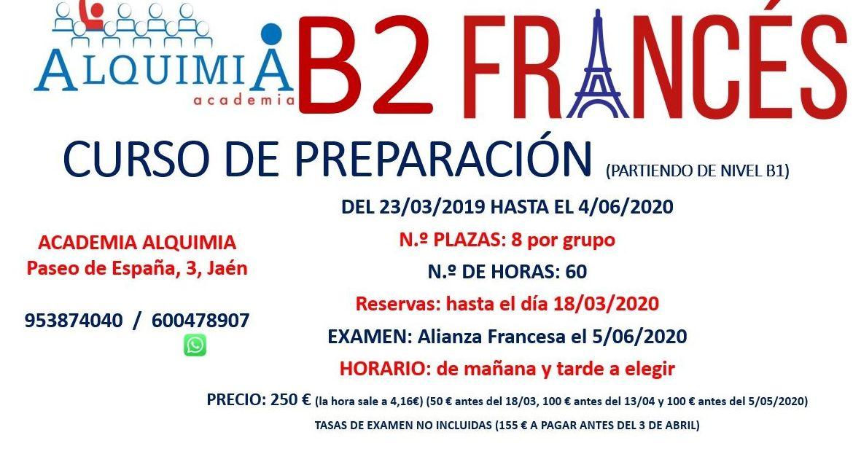 B2 FRANCÉS (partiendo de nivel B1) examen alianza francesa 5/06/2020: NUESTRA OFERTA FORMATIVA de Alquimia