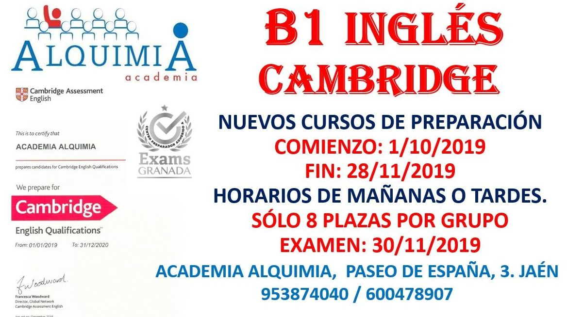 B1 INGLES CAMBRIDGE. Examen oficial 30/11/2019: NUESTRA OFERTA FORMATIVA de Alquimia