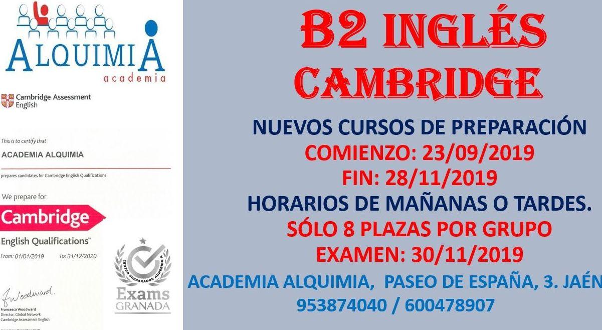 B2 INGLÉS. CAMBRIDGE (EXAMEN 30/11/2019): NUESTRA OFERTA FORMATIVA de Alquimia