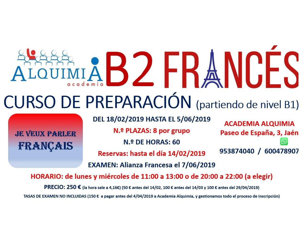 B2 FRANCÉS (partiendo de nivel B1) examen alianza francesa 7/06/2019