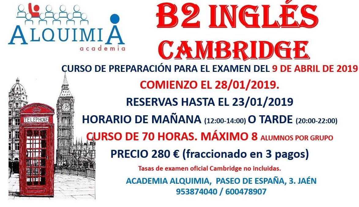 B2 INGLÉS. CAMBRIDGE (EXAMEN 9/04/2019): NUESTRA OFERTA FORMATIVA de Alquimia