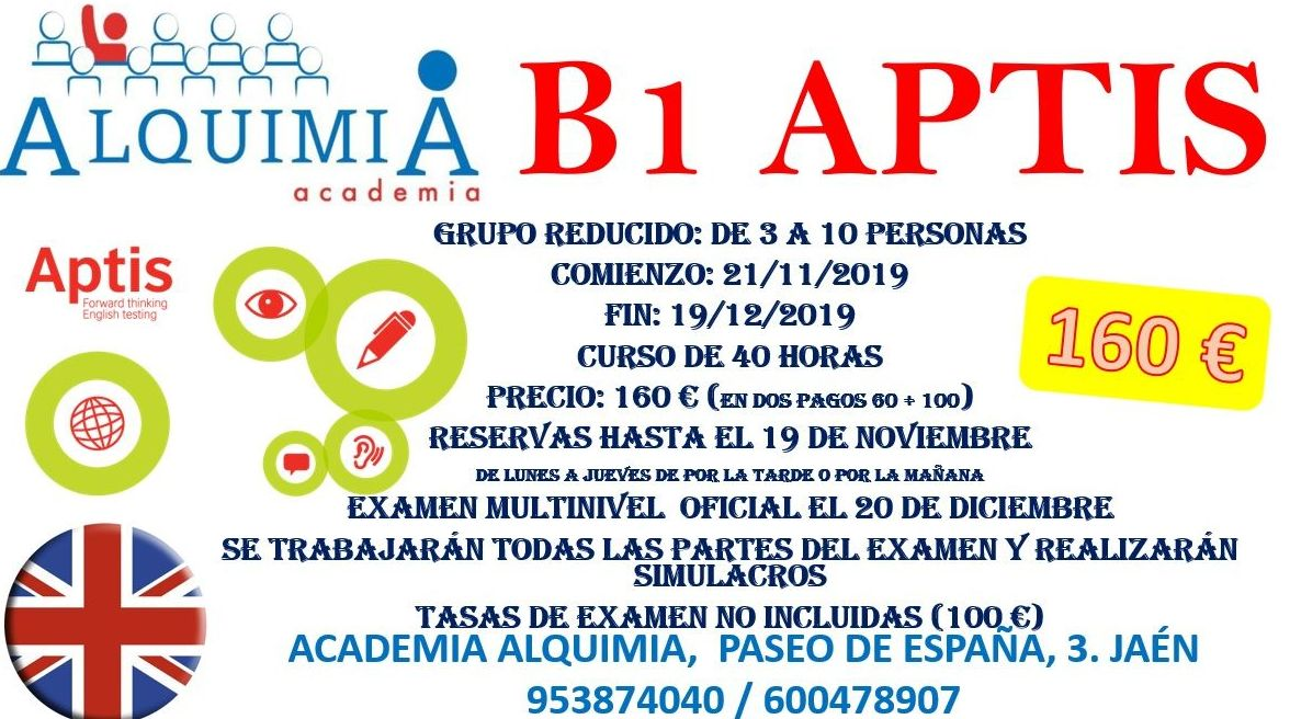 B1-B2-C1 APTIS. Examen oficial 20 de diciembre: NUESTRA OFERTA FORMATIVA de Alquimia
