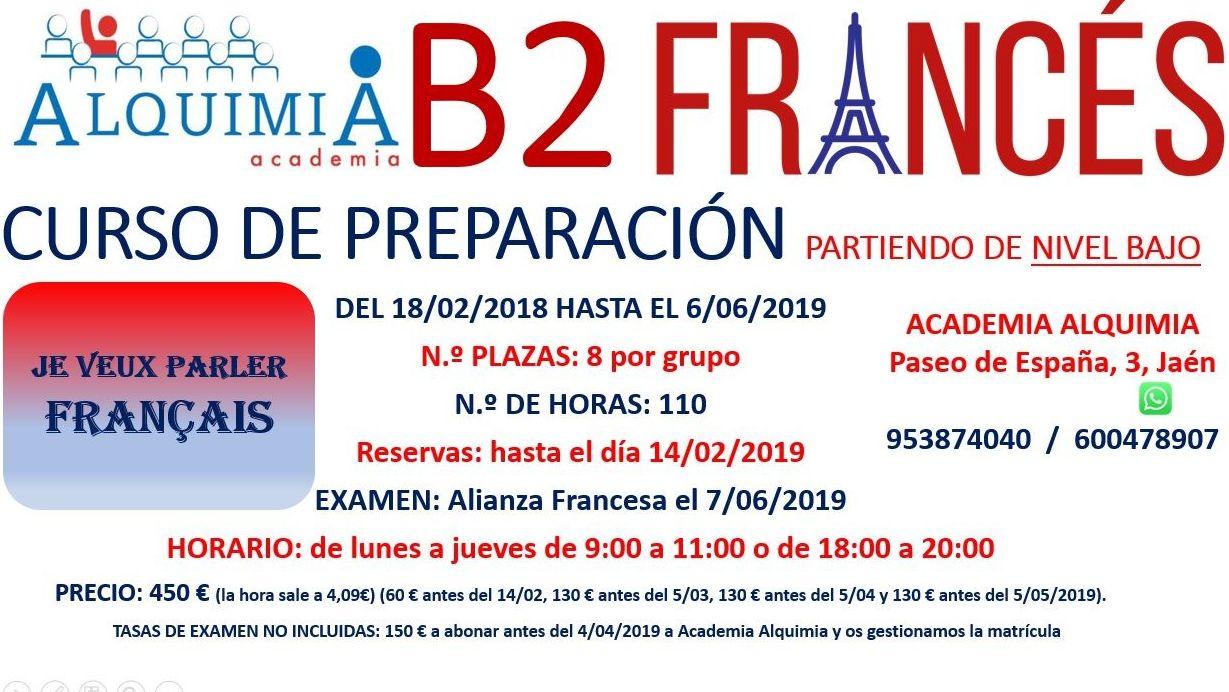 B2 FRANCÉS. partiendo de nivel bajo. Examen Alianza Francesa 7/06/2019: NUESTRA OFERTA FORMATIVA de Alquimia