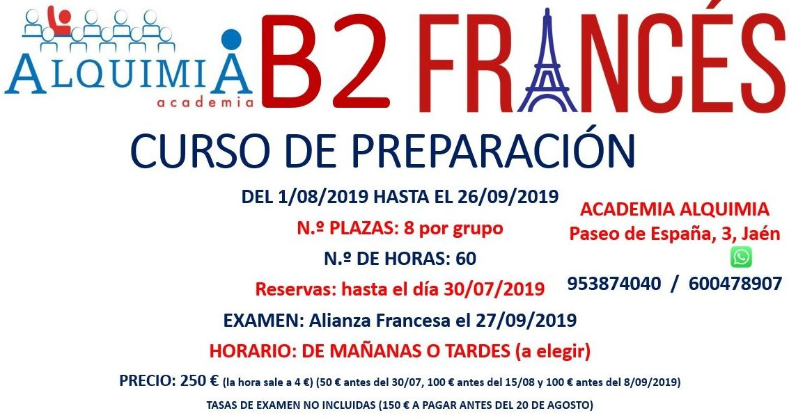 B2 FRANCÉS (partiendo de nivel B1) examen alianza francesa 27/09/2019: NUESTRA OFERTA FORMATIVA de Alquimia