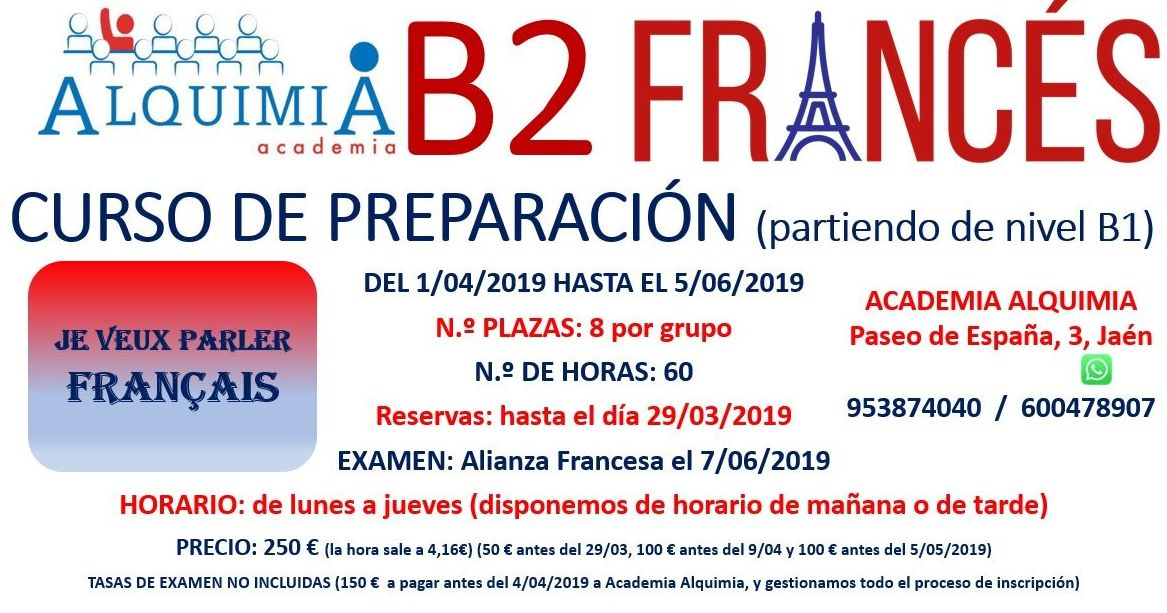 B2 FRANCÉS (partiendo de nivel B1) examen alianza francesa 7/06/2019: NUESTRA OFERTA FORMATIVA de Alquimia