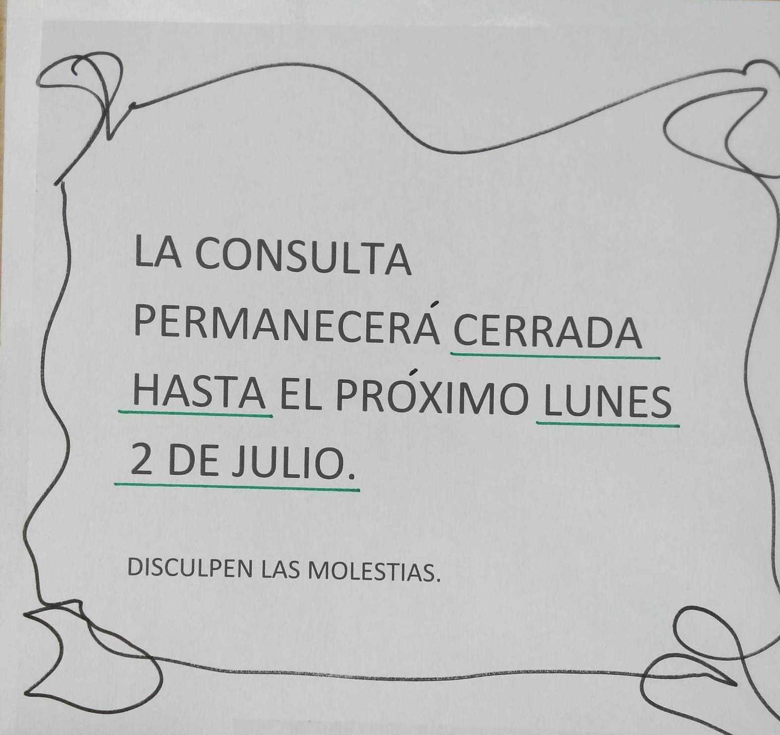 La consulta permanecerá cerrada hasta el 2 de Julio