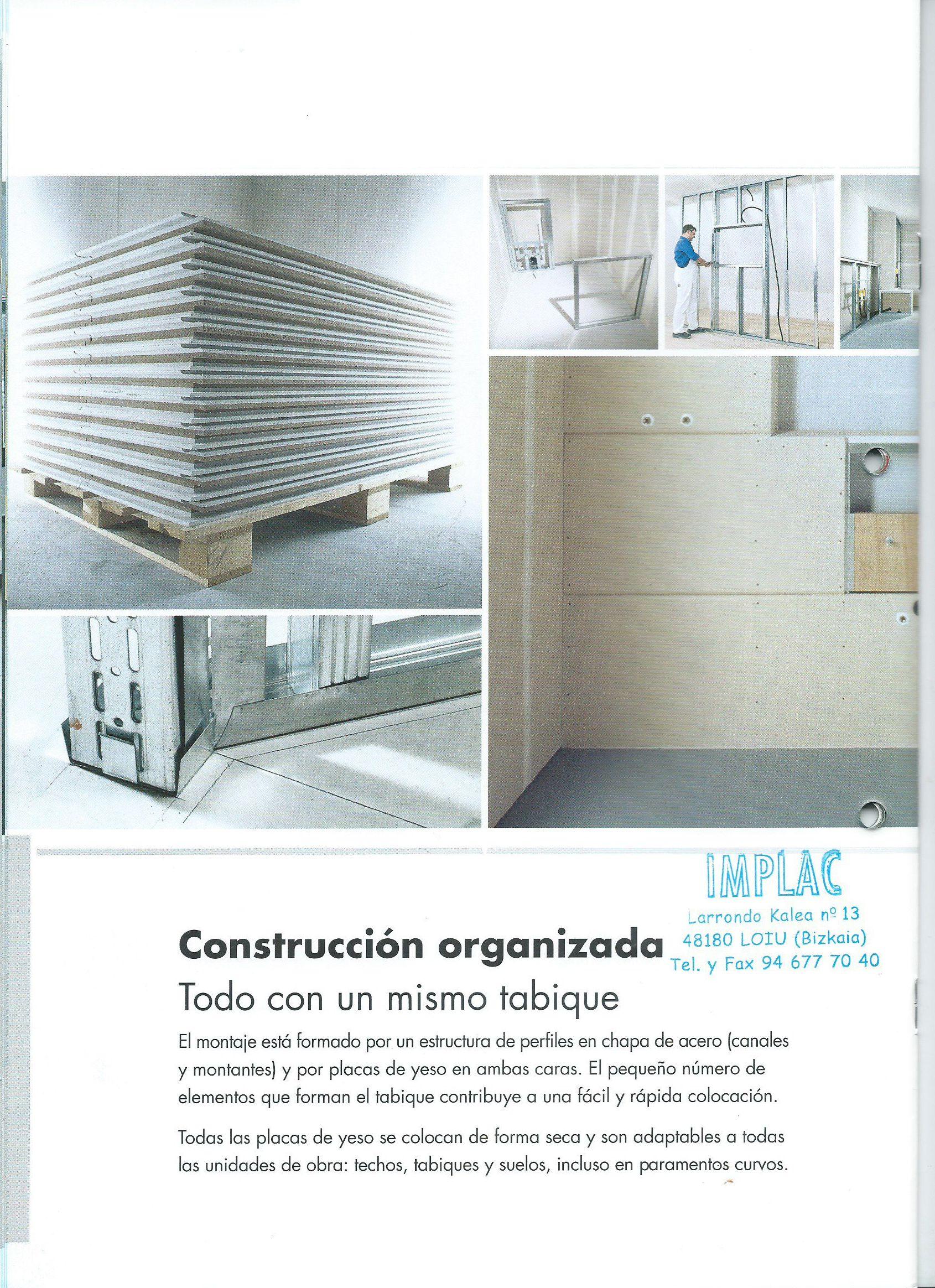 Tabiques, construcción organizada