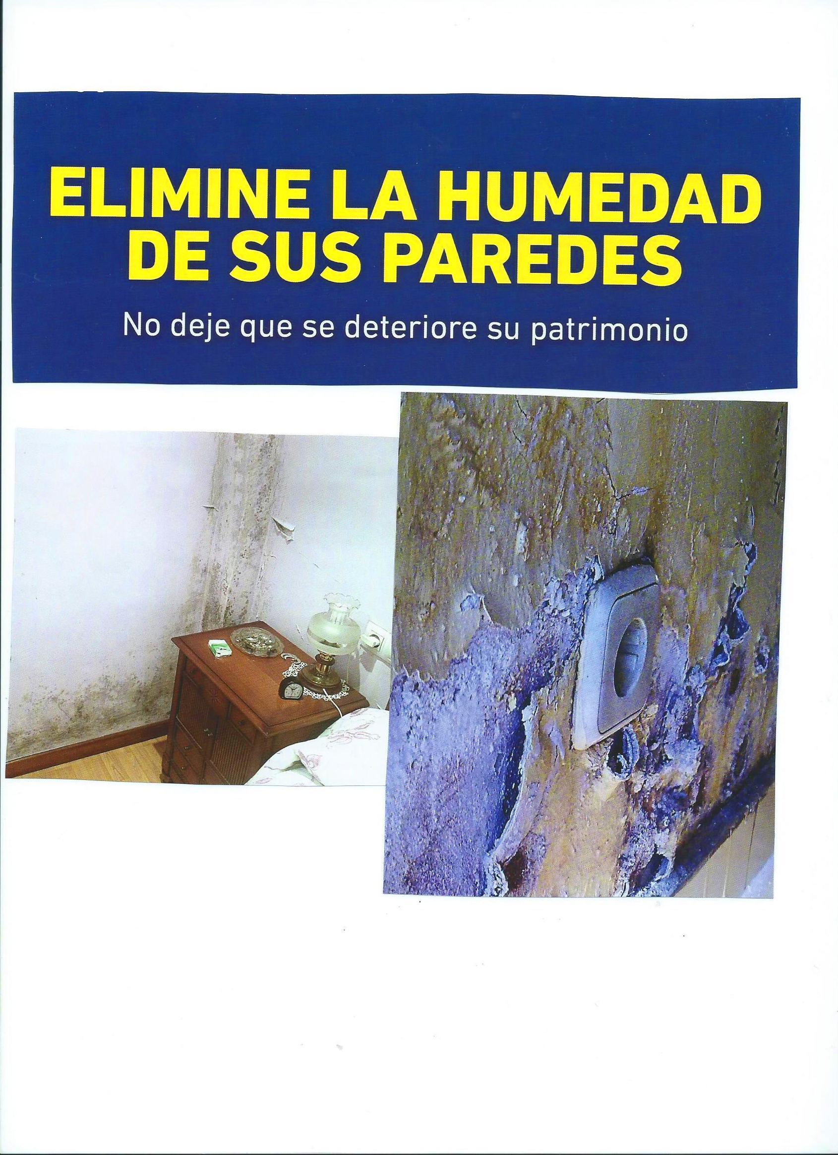 OLVIDESE  DEFINITIVAMENTE DE LA HUMEDAD