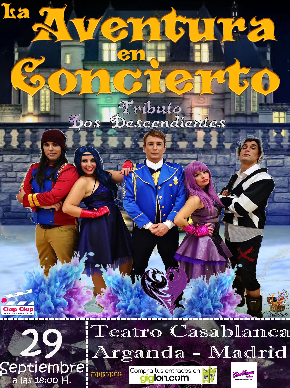 La Aventura en Concierto - Los Descendientes - Arganda del Rey - Madrid