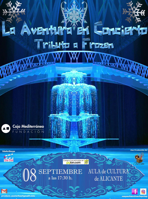La Aventura en Concierto - Tributo a Frozen - Alicante: Catálogo de actuaciones de Espectáculos Clap Clap Producciones, Música, Teatro y mucho más