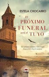 El próximo funeral el tuyo