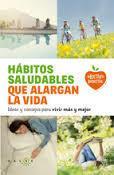 Hábitos saludable que alargan la vida