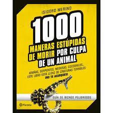 1000 maneras estúpidas de morir por culpa de un animal