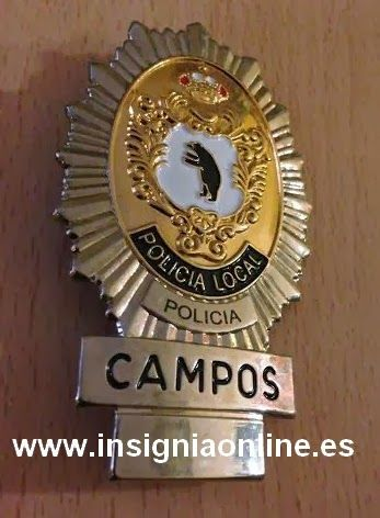PLACA INSIGNIA POLICIA LOCAL CAMPOS