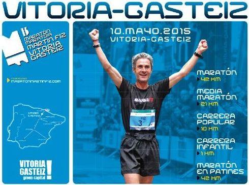 10 Mayo; XIIV - Maratón Martín Fiz 2015 (Vitoria)