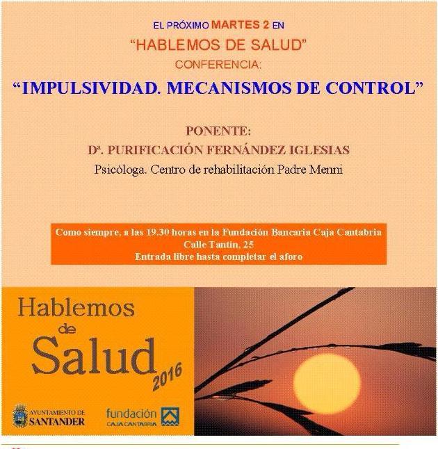 Conferencia: Impulsividad, mecanismos de control
