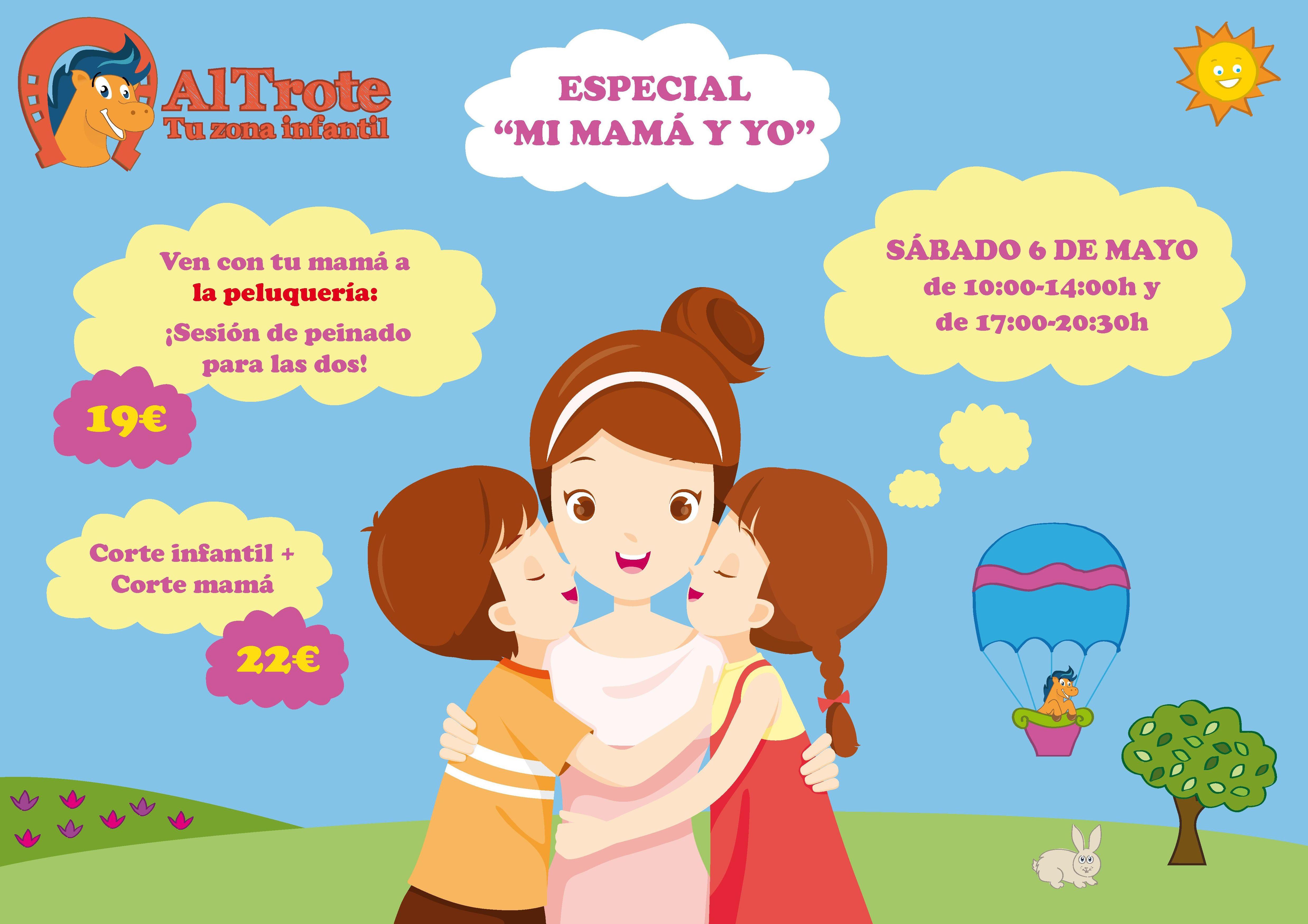 ESPECIAL DIA DE LA MADRE: NUESTROS SERVICIOS de AL TROTE ZONA INFANTIL, S.L.