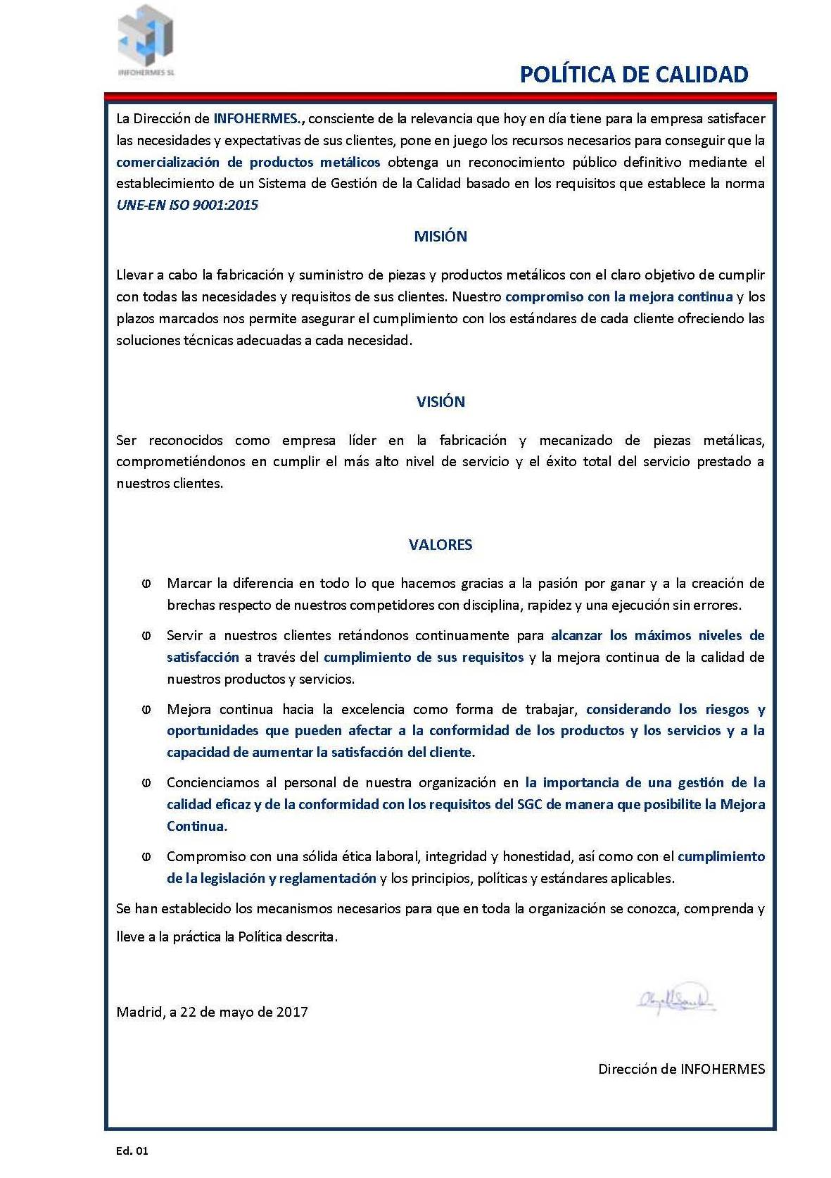Politica de calidad: Servicios de INFOHERMES, S.L.