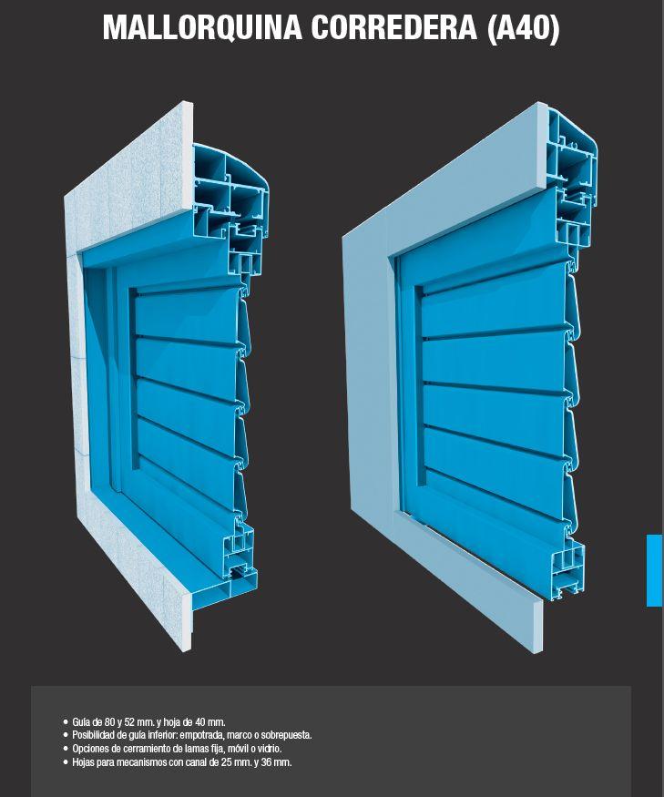 Mallorquina Aluminios Barcelona Corredera A40: Productos de Catal Pur