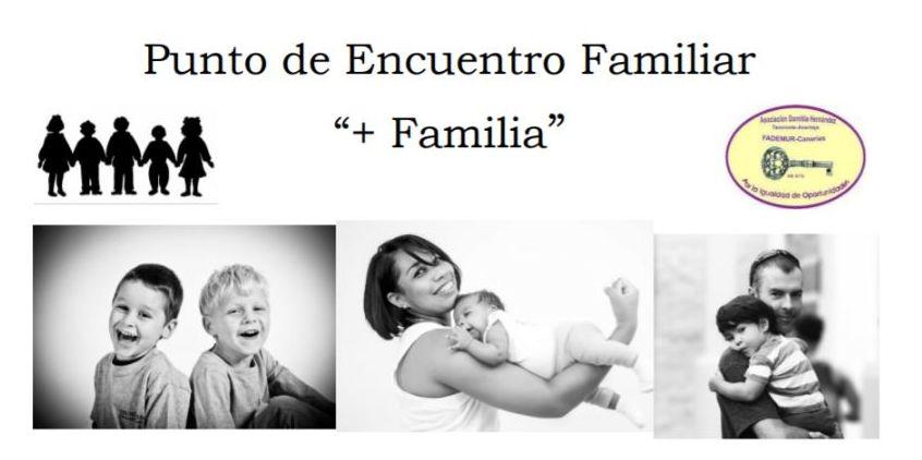 PUNTO DE ENCUENTRO + FAMILIA: Proyectos y Servicios de Asociación Domitila