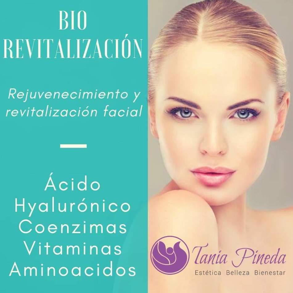 Biorevitalización Facial: Tratamientos de Estética Tania Pineda