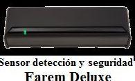 Sensor detección y seguridad Farem Deluxe