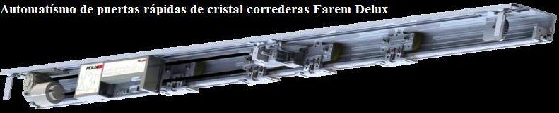 Automatismo de puertas rápidas de cristal correderas Farem Deluxe