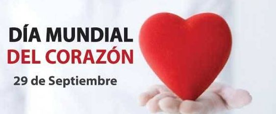29 de septiembre Día Mundial del Corazón